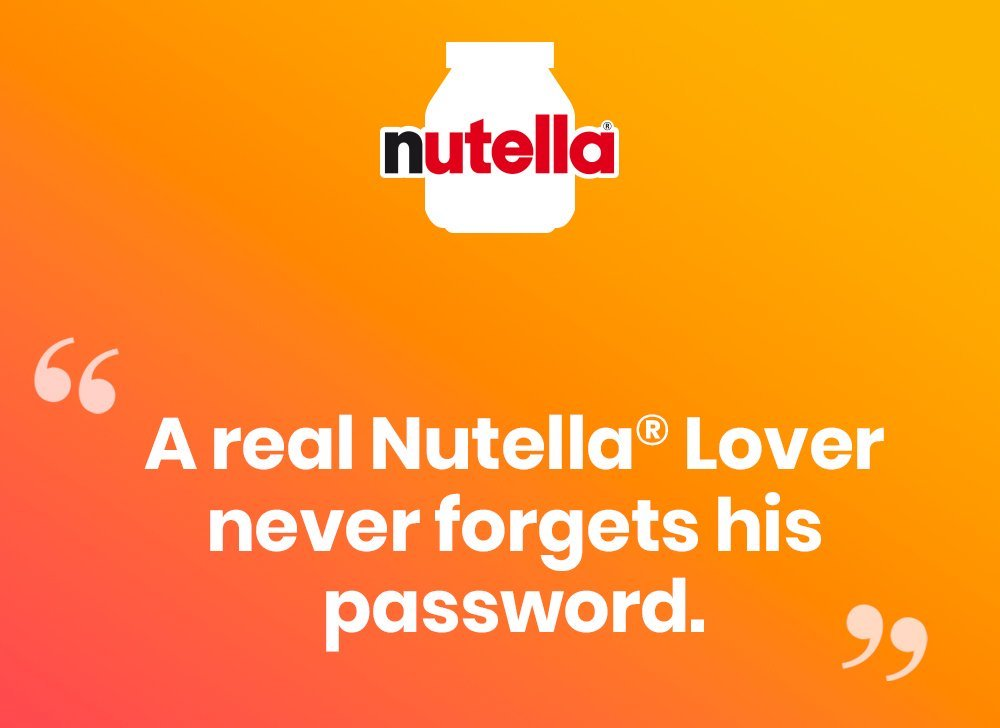 Nutella has a password suggestion for you, and it is bad