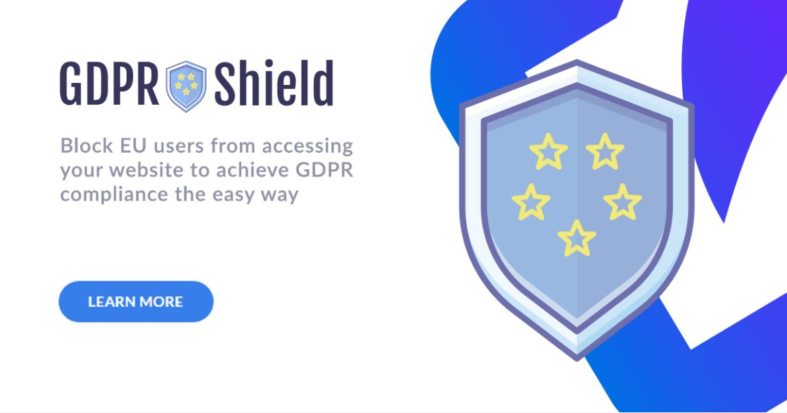 Sketchy services like gdpr-shield.io appear overnight to block EU users from visiting websites around the world